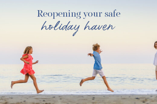 REOPENING YOUR SAFE HOLIDAY HAVEN